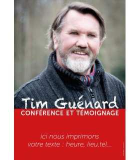 Poster / affiche Tim Guénard - invitation aux conférences et témoignages