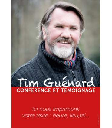 Poster Tim Guénard - invitation aux conférences et témoignages (PO15-0025)