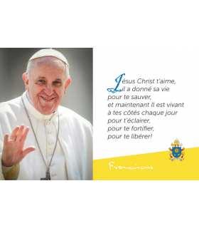 Pape François -  Jésus Christe t´aime, ...