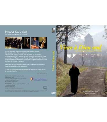 DVD Vivre à Dieu seul - Les moines de l'Abbaye d'En Calcat