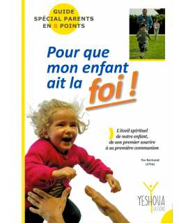 Livre 'Pour que mon enfant ait la foi !' - Bertrand Lethu (ISBN 978-2-9554620-0-3)