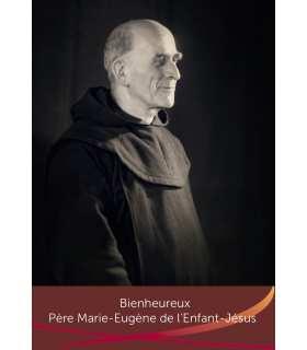 """Carte Prière """"Bienheureux Père Marie-Eugène de l'Enfant-Jésus"""" (CA15-0013)"""