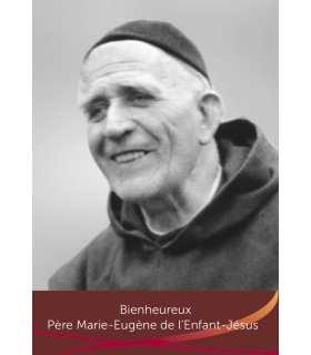 """Carte Prière """"Bienheureux Père Marie-Eugène de l'Enfant-Jésus"""" (CA15-0012)"""