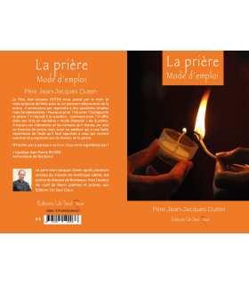 Livret 'La prière Mode d'emploi' - Père Jean-Jacques Duten