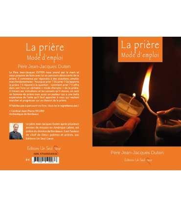 Livret 'La prière Mode d'emploi' - Père Jean-Jacques Duten (ISBN: 979-10-94509-03-6)