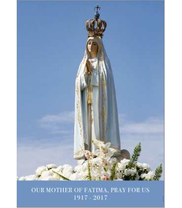 "Poster ""Our Mother of Fatima, pray for us"" (PO15-0063) version ANGLAIS - ENGLISH version"