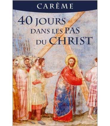 Poster Carême - 40 jours dans les pas du Christ