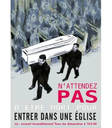 """Poster mission """"N'attendez oas d'être mort..."""""""