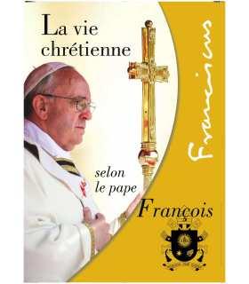 La vie Chrétienne selon le Pape François (Série de 10 affiches) (EX15-0002)