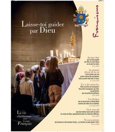 La vie Chrétienne avec le Pape François