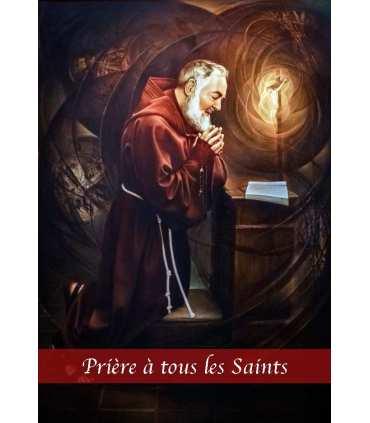 Prière à tous les Saints