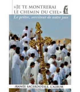 Livre 'Je te montrerai le chemin du ciel - Le prêtre sacerdotale, l'album' (SAT0103)