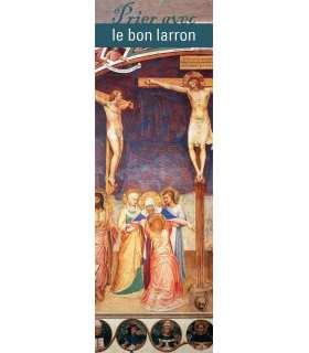 """Lot de 10 Signets """"Prier avec"""" Le Bon Larron"""